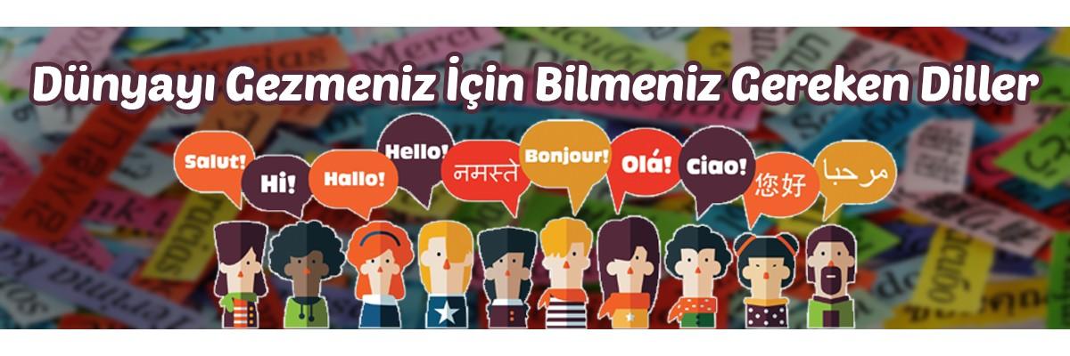 Dünyayı Gezmeniz İçin Bilmeniz Gereken Diller