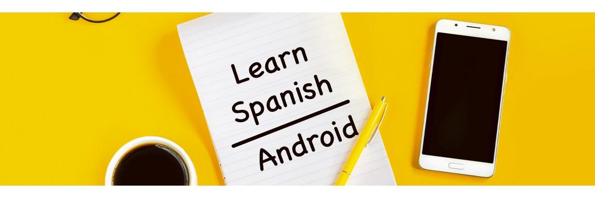 En İyi İspanyolca Öğrenme Android Uygulamaları