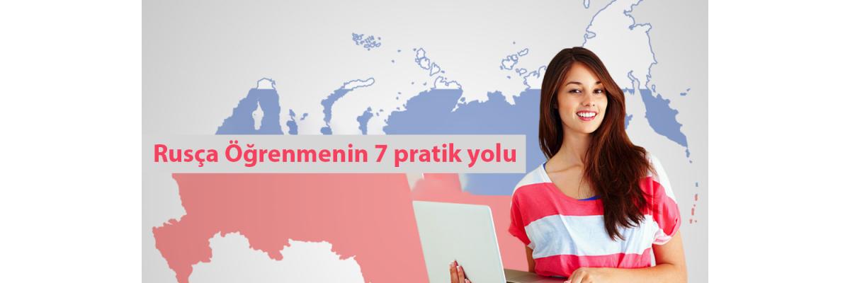 Rusça Öğrenmenin  7 Pratik Yolu